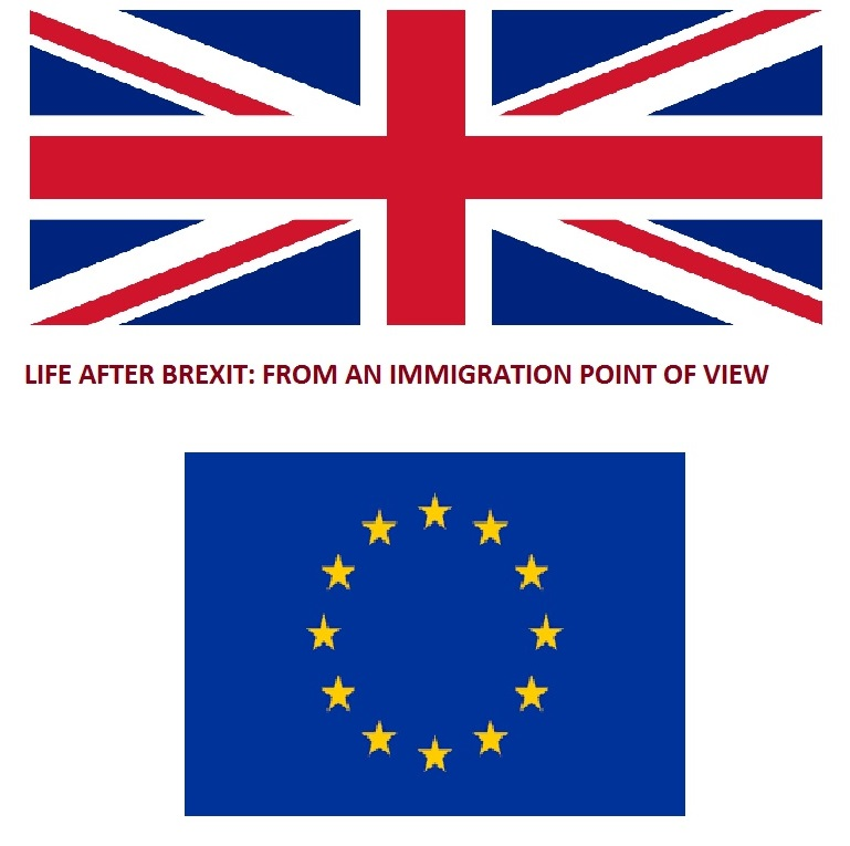 Life After Brexit: From An Immigration Point of View